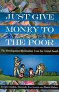Just Give Money to the Poor 1st Edition 9781565493339 1565493338