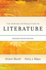 The Norton Introduction to Literature, Shorter Edition 10th edition 9780393935141 0393935140