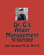 Dr. G's Anger Management 1st Edition 9781448675241 1448675243