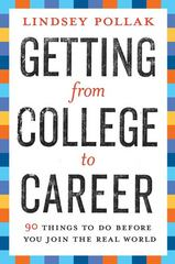 Getting from College to Career 1st Edition 9780061142598 006114259X