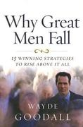Why Great Men Fall 1st Edition 9780892216222 0892216220