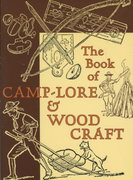The Book of Camp-Lore and Woodcraft 0 9781567923520 1567923526