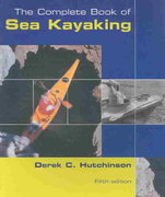 The Complete Book of Sea Kayaking 5th edition 9780762728251 0762728256