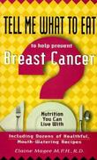 Tell Me What to Eat to Help Prevent Breast Cancer 0 9781564144478 156414447X