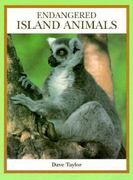 Endangered Island Animals 0 9780865055322 0865055327