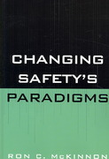 Changing Safety's Paradigms 0 9780865871557 0865871558
