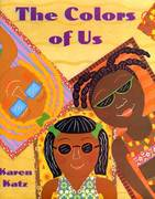 The Colors of Us 1st edition 9780805081183 0805081186