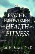 Psychic Empowerment for Health and Fitness 0 9781567186345 1567186343