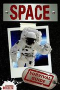 Space Survival Guide 0 9780778775539 0778775534