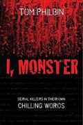 I, Monster 1st Edition 9781616141639 1616141638