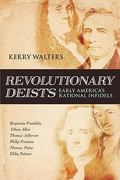 Revolutionary Deists 1st Edition 9781616141905 1616141905