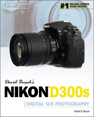 David Busch's Nikon D300s Guide to Digital SLR Photography 1st edition 9781435456327 1435456327