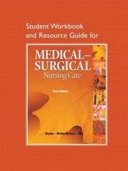 Study Guide for Medical-Surgical Nursing Care 3rd edition 9780136080114 0136080111