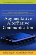 What Every Speech-Language Pathologist/Audiologist Should Know about Alternative and Augmentative Communication 1st Edition 9780137068814 0137068816