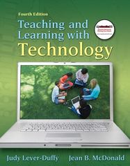 Teaching and Learning with Technology 4th Edition 9780138007966 0138007969