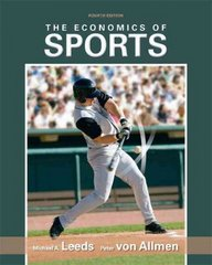 The Economics of Sports 4th edition 9780138009298 0138009295