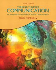 Thinking Through Communication 6th edition 9780205688098 0205688098