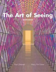 The Art of Seeing 8th Edition 9780205748341 0205748341