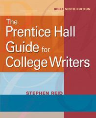 The Prentice Hall Guide for College Writers, Brief 9th edition 9780205752072 0205752071