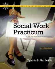 Social Work Practicum. The 5th edition 9780205769445 0205769446