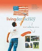 Living Democracy, 2010 Update, Brief California Edition 2nd edition 9780205792016 0205792014