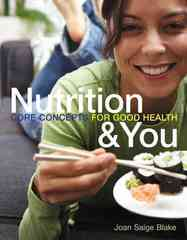 Nutrition & You 1st Edition 9780321602473 0321602471