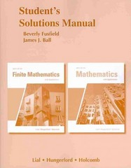 Student Solutions Manual for Finite Mathematics and Mathematics with Applications 10th edition 9780321645821 0321645820