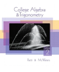 Student Solutions Manual for College Algebra and Trigonometry/Precalculus: A Right Triangle Approach 2nd edition 9780321664983 0321664981