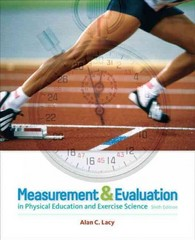 Measurement and Evaluation in Physical Education and Exercise Science 6th Edition 9780321666550 0321666550