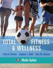Total Fitness & Wellness, Media Update 5th edition 9780321667052 0321667050