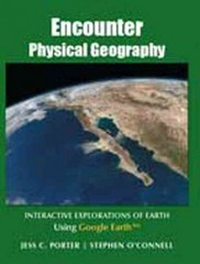 Encounter Physical Geography 1st Edition 9780321672520 0321672526