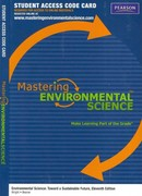 MasteringEnvironmentalScience -- Standalone Access Card -- for Environmental Science: Toward a Sustainable Future 11th edition 9780321672667 0321672666