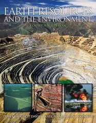 Earth Resources and the Environment 4th edition 9780321676481 0321676483