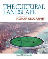 The Cultural Landscape 10th Edition 9780321677358 0321677358