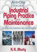 Industrial Piping Practice and Maintenance 1st edition 9780831134143 0831134143