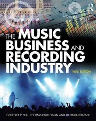 The Music Business and Recording Industry 3rd edition 9780415875615 0415875617