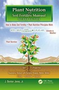 Plant Nutrition and Soil Fertility Manual, Second Edition 2nd Edition 9781439816097 1439816093