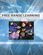 Free Range Learning 1st Edition 9781935387091 193538709X