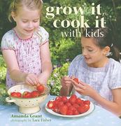 Grow It, Cook It with Kids 0 9781845979690 1845979699