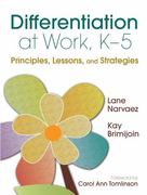 Differentiation at Work, K-5 0 9781412971317 1412971314