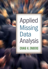 Applied Missing Data Analysis 1st edition 9781606236390 1606236393