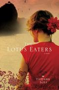 The Lotus Eaters 1st edition 9780312611576 0312611579