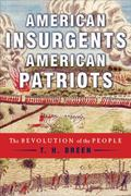 American Insurgents, American Patriots 1st edition 9780809075881 0809075881
