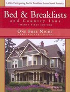 Bed & Breakfasts and Country Inns 21st edition 9781888050219 1888050217