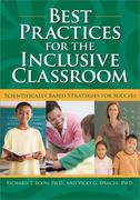Best Practices for the Inclusive Classroom 1st Edition 9781593635503 1593635508