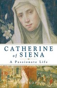 Catherine of Siena 1st Edition 9781933346281 1933346280
