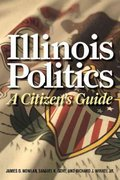 Illinois Politics 1st Edition 9780252077029 0252077024
