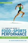 The Complete Guide to Food for Sports Performance 3rd edition 9781741143904 174114390X