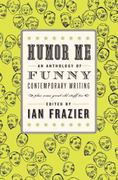 Humor Me 1st edition 9780061728945 0061728942