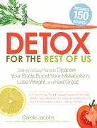 Detox for the Rest of Us 0 9781440503993 1440503990